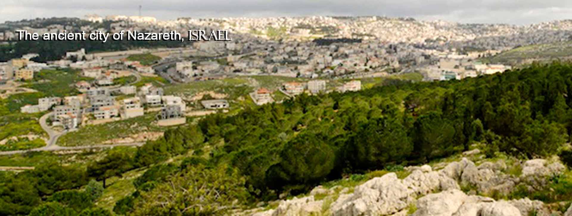 The ancient City of Nazareth